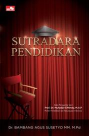 Sutradara Pendidikan by Dr. Bambang Agus Susetyo MM. M.Pd Cover