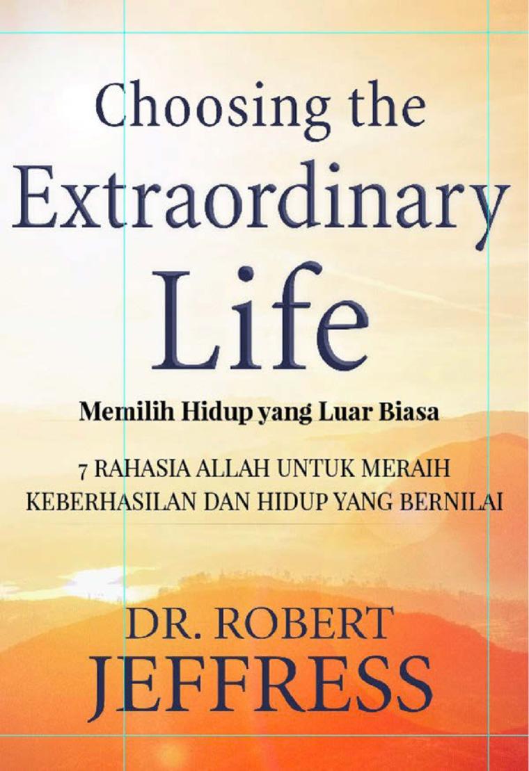 Buku Digital Choosing The Extraordinary Life oleh Robert Jeffress