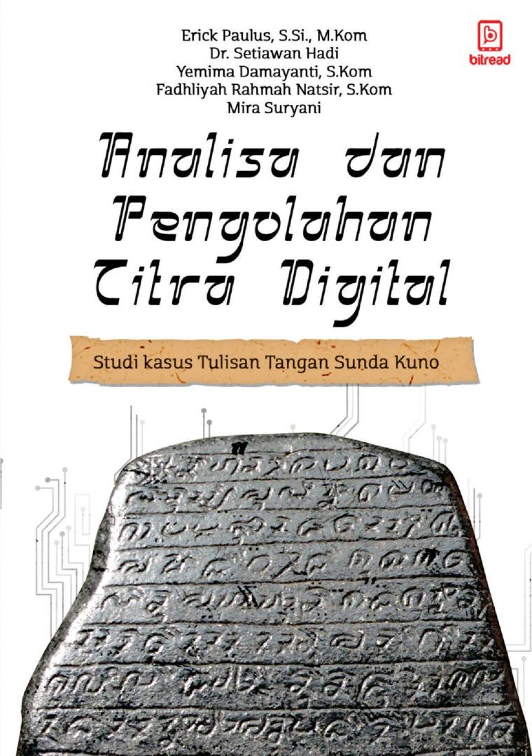 Buku Digital Analisa dan pengolahan citra digital : Studi Kasus Tulisan Tangan Sunda kuno oleh Erick Paulus