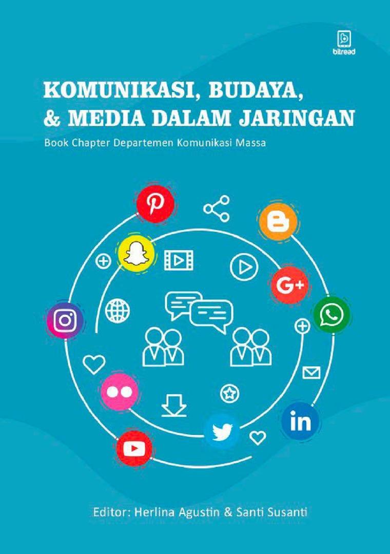 Buku Digital Komunikasi, Budaya, dan Media dalam Jaringan : Book Chapter Komunikasi Massa oleh Herlina Agustin, Santi Susanti