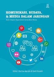 Cover Komunikasi, Budaya, dan Media dalam Jaringan : Book Chapter Komunikasi Massa oleh Herlina Agustin, Santi Susanti