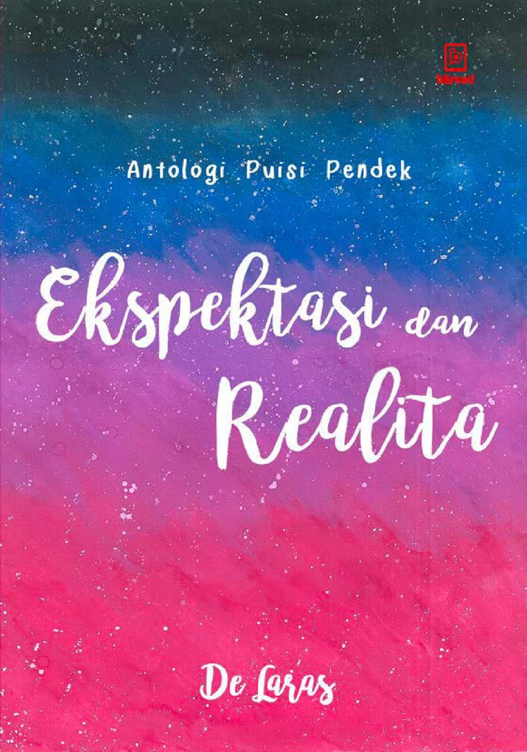 Buku Digital Ekspektasi dan Realita : Antologi Puisi Pendek oleh De Laras