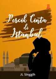 Cover Percik Cinta di Istanbul oleh JL Singgih