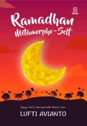 Ramadhan Metamorpho-self by Lufti Avianto Cover