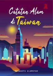 Catatan Alam di Taiwan by Nurwahyu Alamsyah Cover