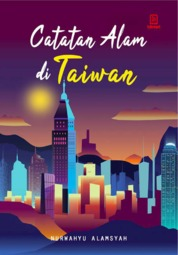 Cover Catatan Alam di Taiwan oleh Nurwahyu Alamsyah