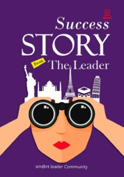 Success Story from The Leader by Sm@rt Leader Community Cover