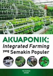 Akuaponik : Integrated Farming yang Semakin Populer by Yuli Andriani dan Zahidah Cover
