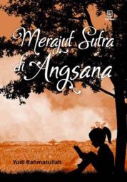 Cover Merajut Sutra di Angsana oleh Yudi Rahmatullah