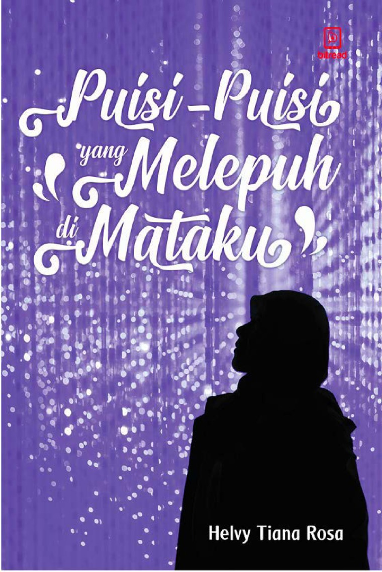 Buku Digital Puisi-Puisi yang Melepuh di Mataku oleh Helvy Tiana Rosa