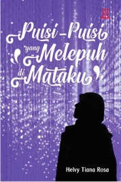 Cover Puisi-Puisi yang Melepuh di Mataku oleh Helvy Tiana Rosa