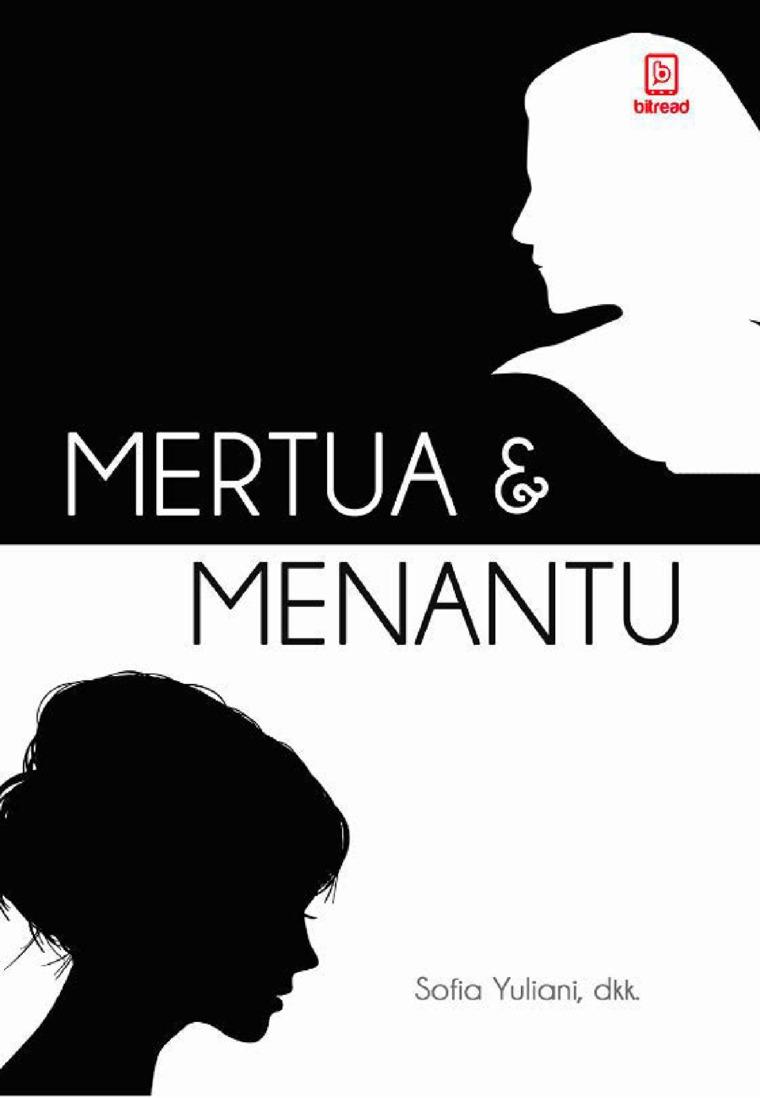 Mertua dan Menantu by Kartika Susilowati Digital Book