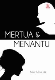 Cover Mertua dan Menantu oleh Kartika Susilowati