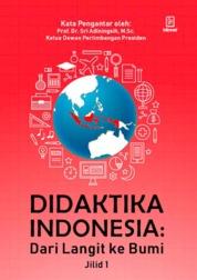 Cover Didaktika Indonesia : Dari Langit ke Bumi (Jilid 1) oleh Raja H. Napitupulu