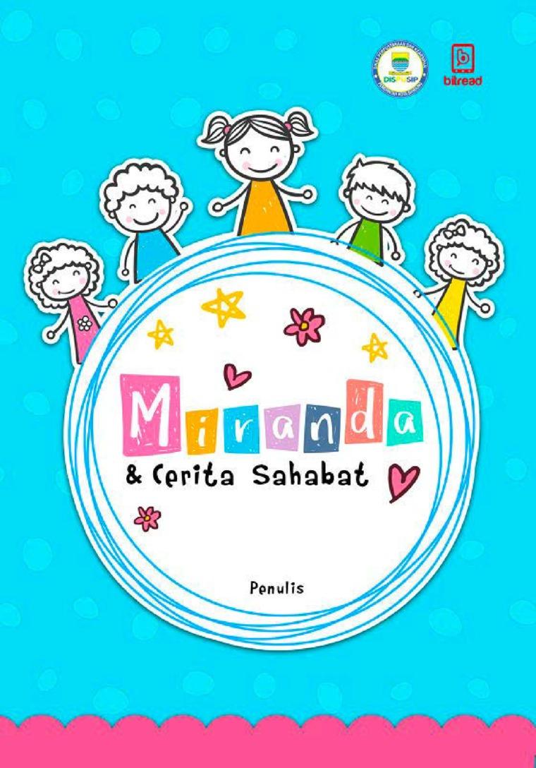 Buku Digital Miranda dan Cerita Sahabat oleh Penulis Cilik Dispusip