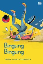 Cover Bingung Bingung oleh Fadel Ilahi Eldimisky
