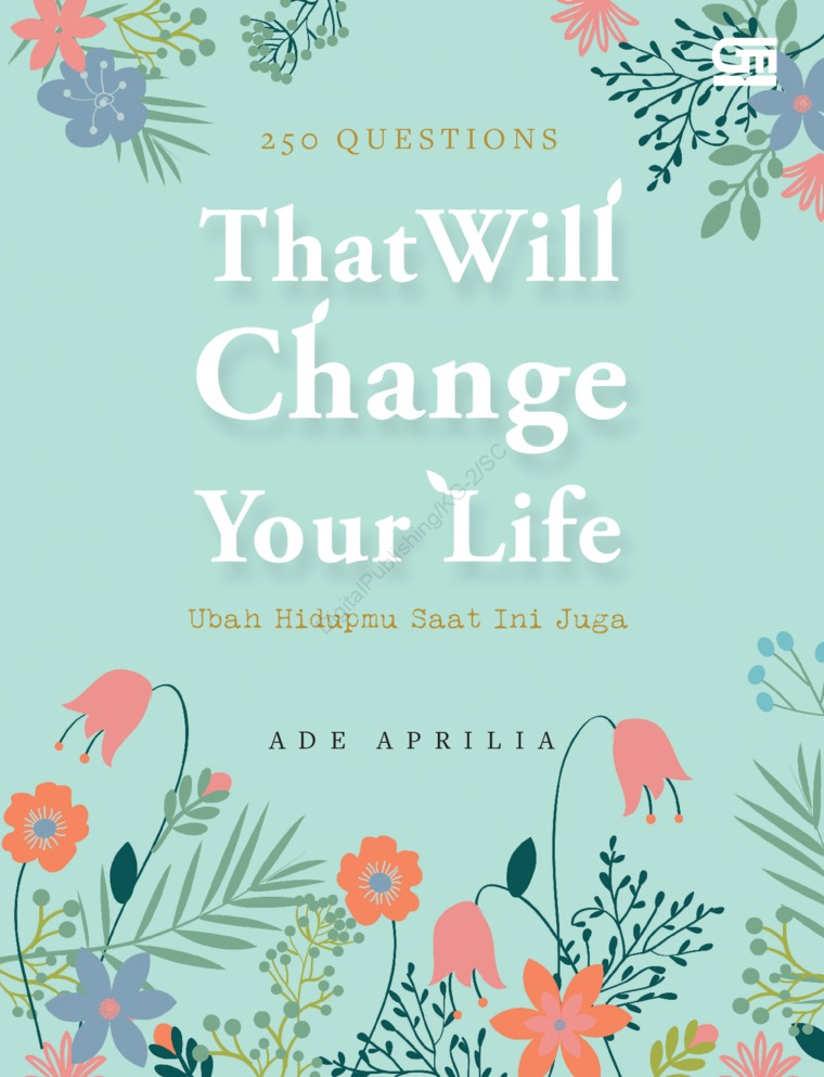 250 Questions That Will Change Your Life by Ade Aprilia Digital Book