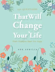 Cover 250 Questions That Will Change Your Life oleh Ade Aprilia