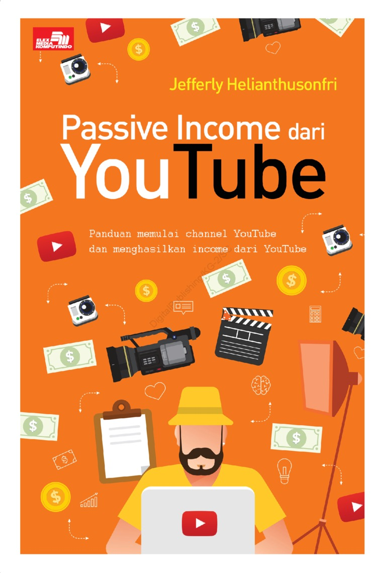 Passive Income dari YouTube by Jefferly Helianthusonfri Digital Book
