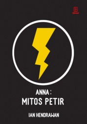 ANNA : Mitos Petir by Ian Hendrawan Cover