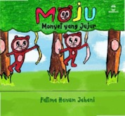 Cover MOJU : Monyet yang Jujur oleh Fatima Hanum Jahani