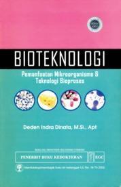 Cover Bioteknologi Pemanfaatan Mikroorganisme oleh Deden Indra Dinata, M.Si., Apt