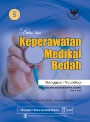 Buku Ajar Keperawatan Medikal Bedah Ed. 5 Gangguan Neurologi by Priscilla Lemone Cover