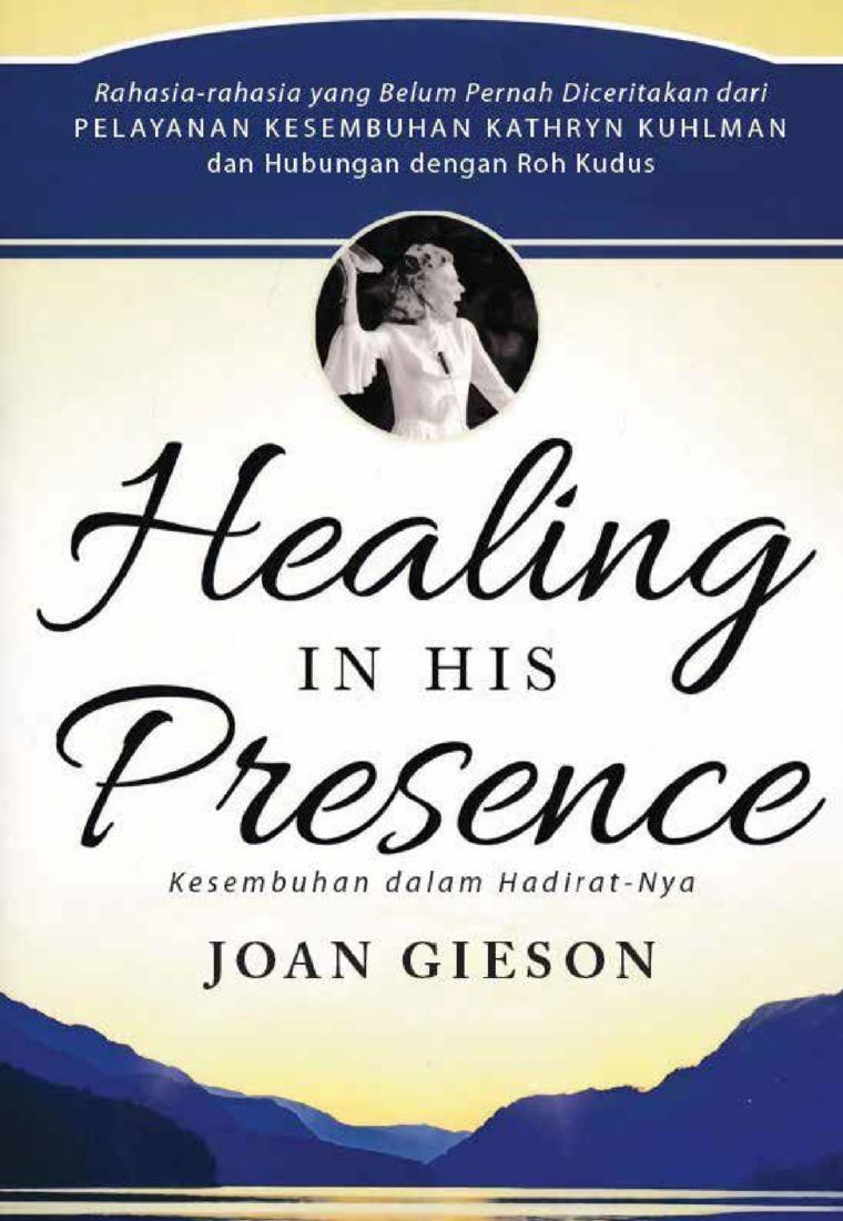 Buku Digital Healing in His Presence oleh Joan Gieson