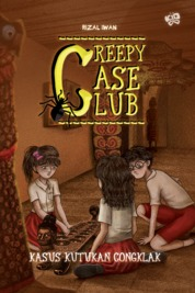 Creepy Case Club 3: Kasus Kutukan Congklak by Rizal Iwan Cover