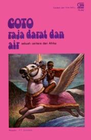 Cover Goto Raja Darat dan Air oleh Antonius Adiwiyoto