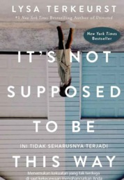 It's not Supposed to be This Way by Lysa Terkeurst Cover
