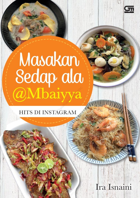 Buku Digital Masakan Sedap ala @Mbaiyya Hits di Instagram oleh Ira Isnaini