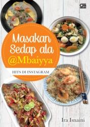 Cover Masakan Sedap ala @Mbaiyya Hits di Instagram oleh Ira Isnaini