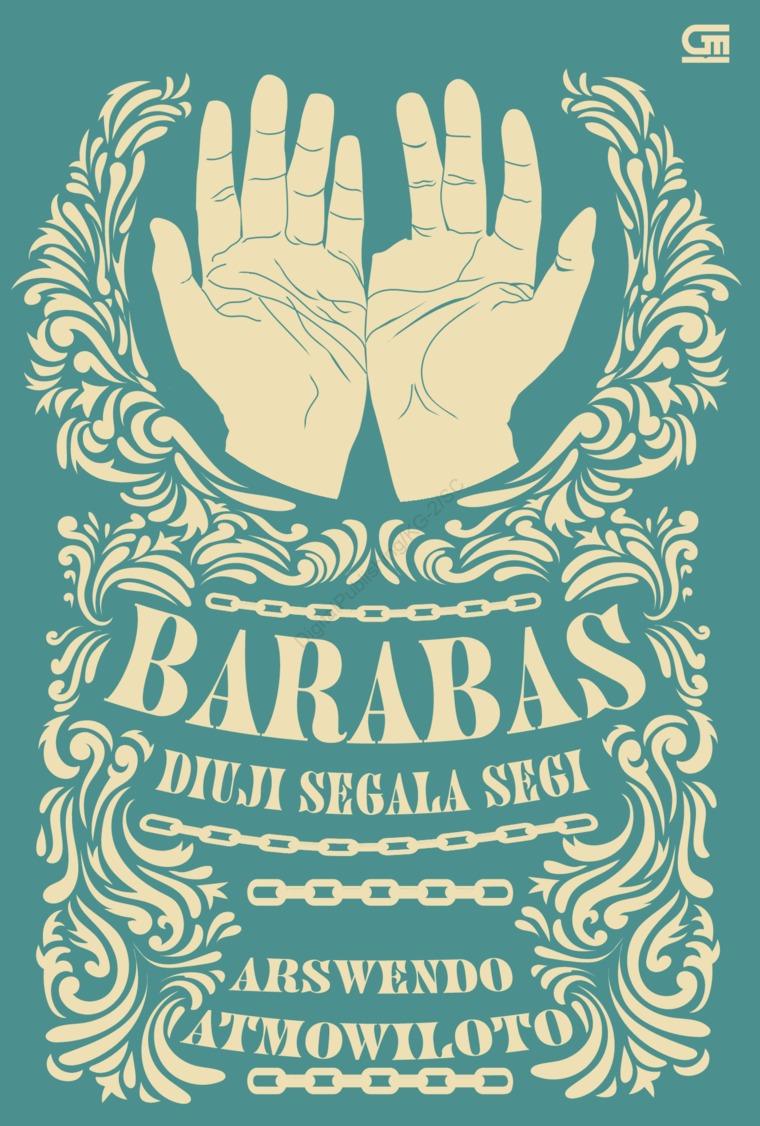 Buku Digital Barabas Diuji Segala Segi oleh Arswendo Atmowiloto