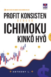 Cover PROFIT KONSISTEN DENGAN ICHIMOKU KINKO HYO oleh ANTHONY L