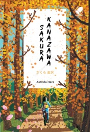 SAKURA KANAZAWA by ASTRIDA HARA Cover