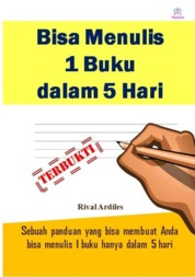 Bisa Menulis 1 Buku dalam 5 Hari by Rival Ardiles Cover