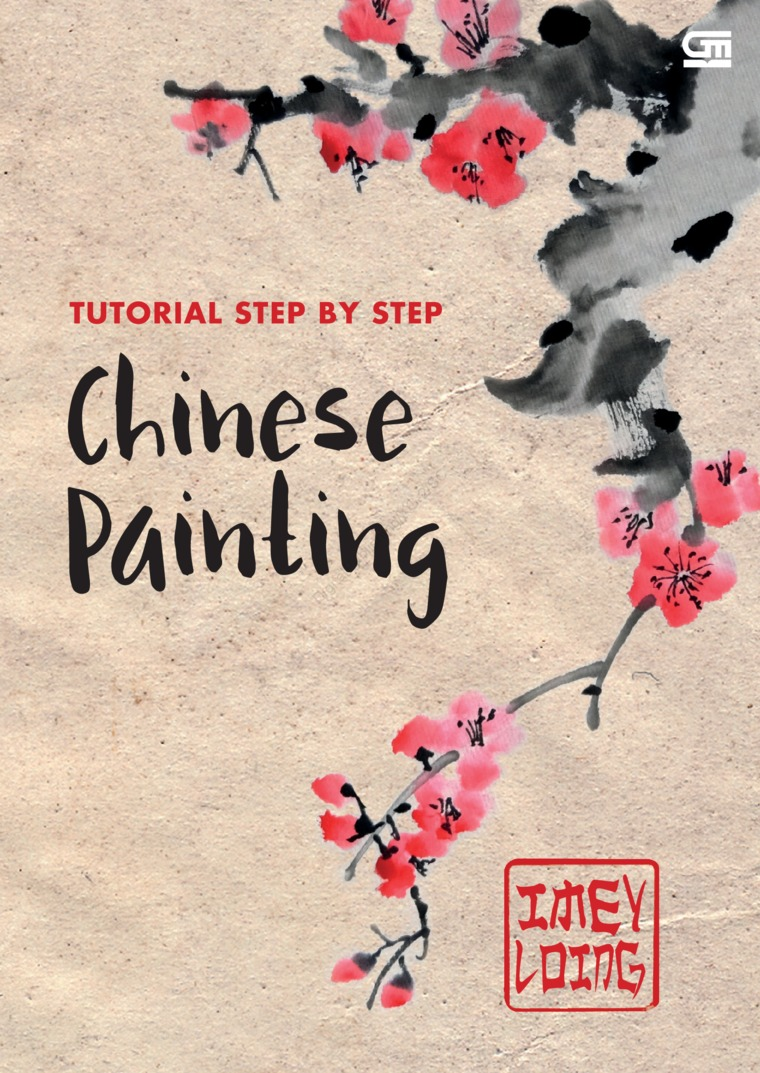 Buku Digital Chinese Painting - Tutorial Step by Step oleh Imey Loing