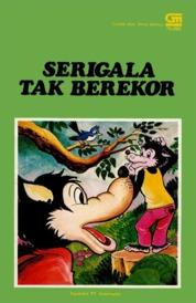 Serigala Tak Berekor by Antonius Adiwiyoto Cover