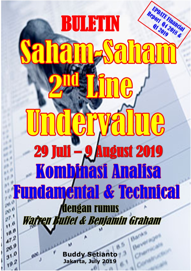 Buletin Saham-Saham 2nd Line Undervalue 29-09 AUG 2019 - Kombinasi Fundamental & Technical Analysis by Buddy Setianto Digital Book