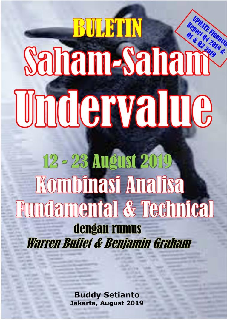 Buletin Saham-Saham Undervalue 12-23 AUG 2019 - Kombinasi Fundamental & Technical Analysis by Buddy Setianto Digital Book