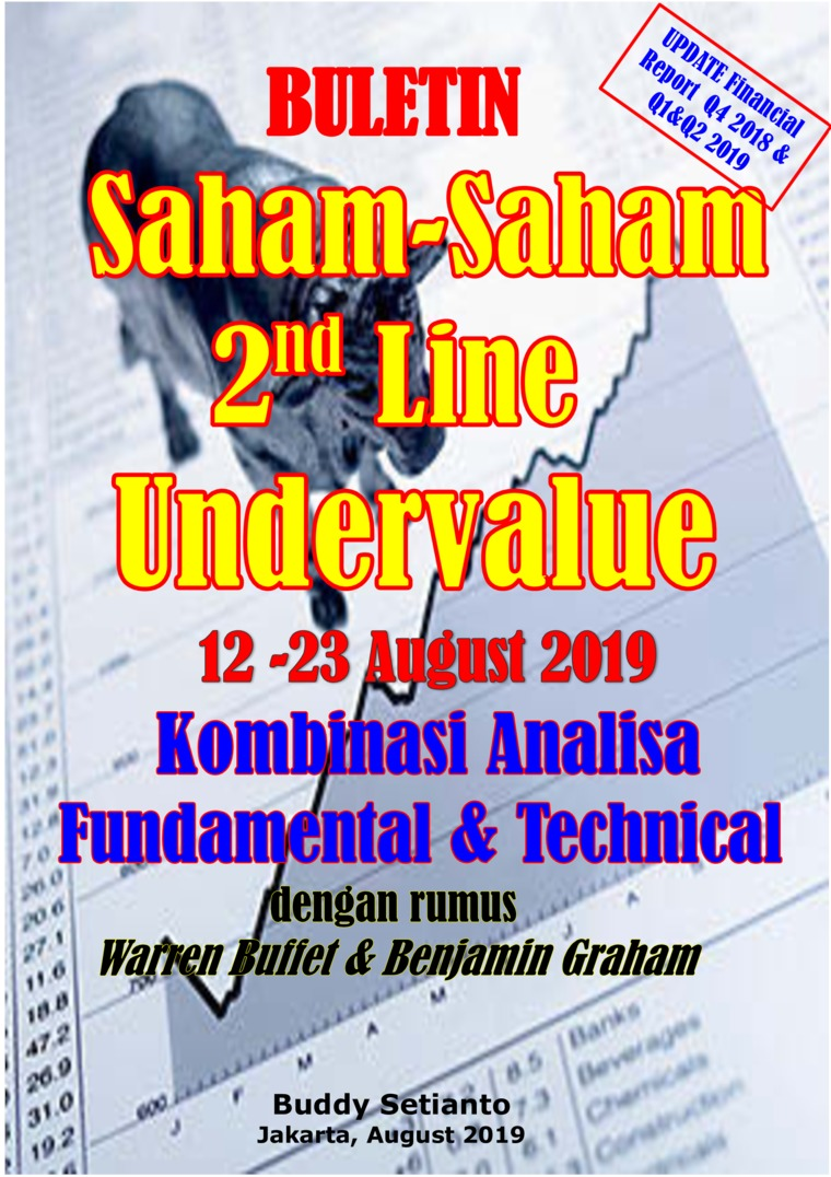 Buletin Saham-Saham 2nd Line Undervalue 12-23 AUG 2019 - Kombinasi Fundamental & Technical Analysis by Buddy Setianto Digital Book