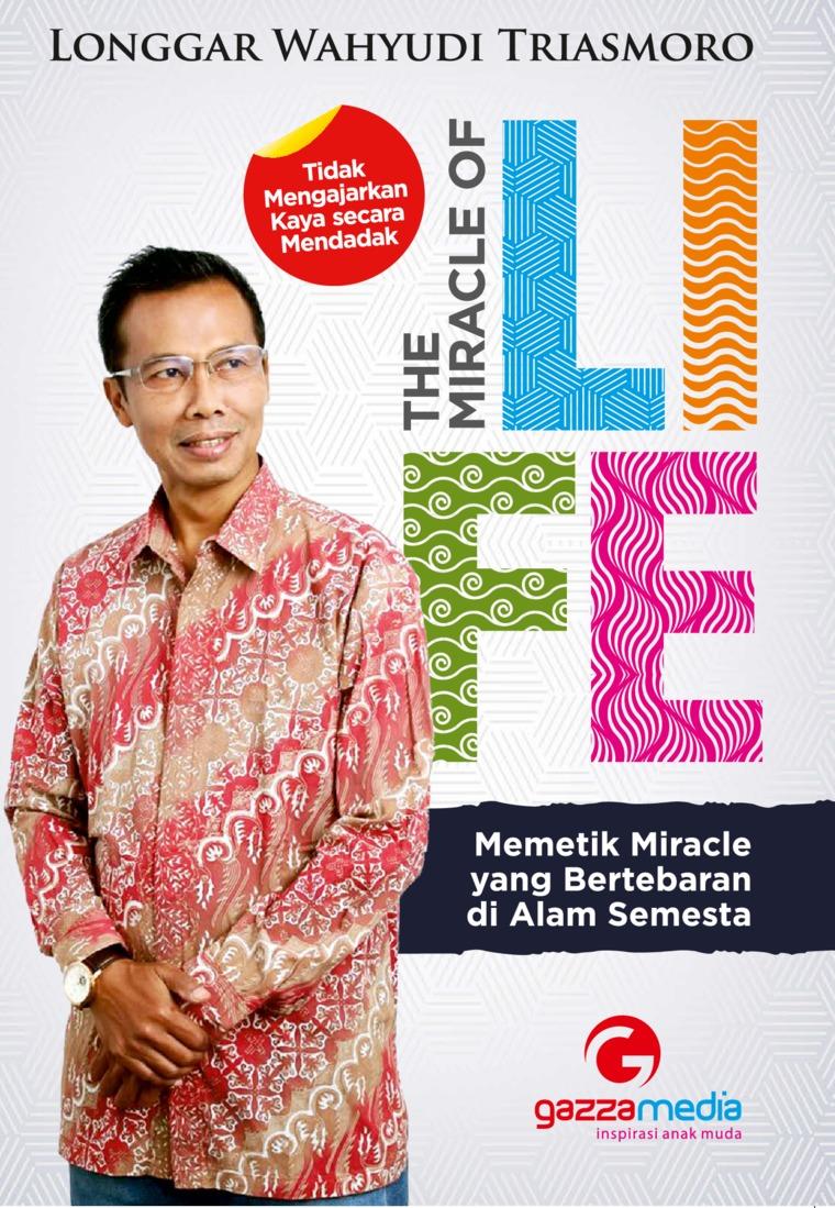 Buku Digital The Miracle of Life oleh Longgar Wahyudi Triasmoro