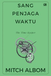 Cover Sang Penjaga Waktu (The Time Keeper) oleh Mitch Albom