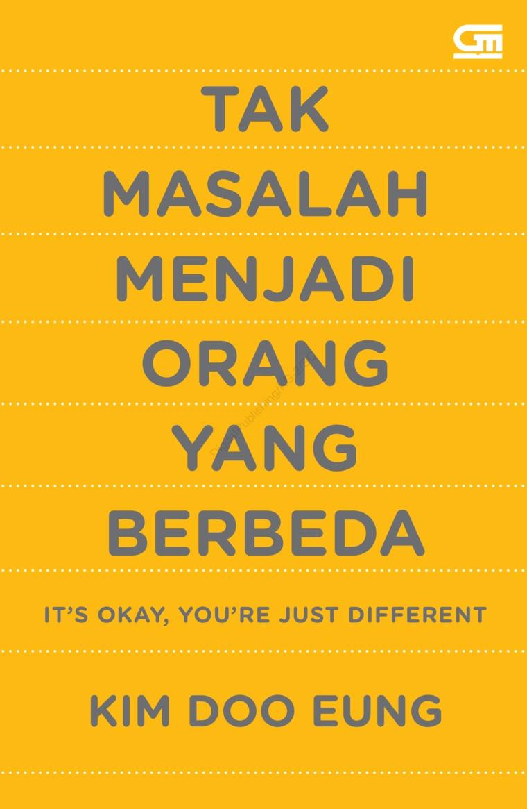 Buku Digital Tak Masalah Menjadi Orang yang Berbeda (It's Okay, You're Just Different) oleh Kim Doo Eung