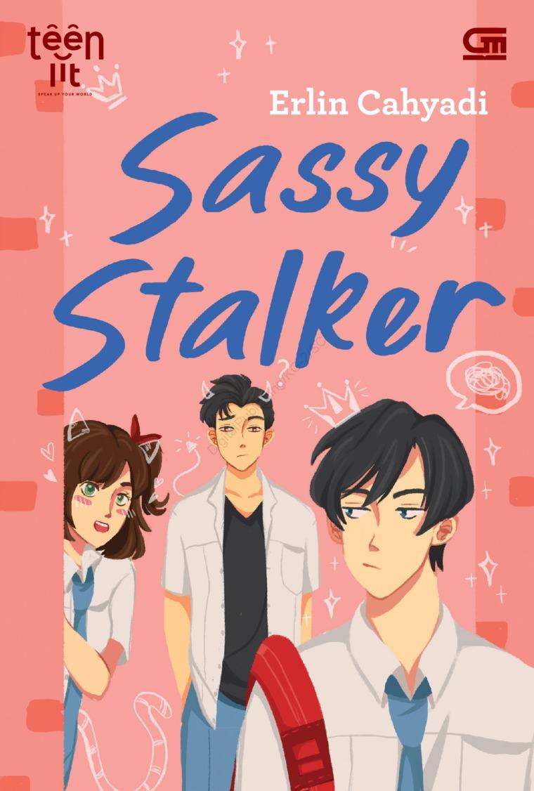 TeenLit: Sassy Stalker by Erlin Cahyadi Digital Book