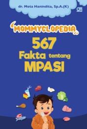 Cover Mommyclopedia 567 Fakta Tentang MPASI oleh dr. Meta Hanindita, Sp.A(K)