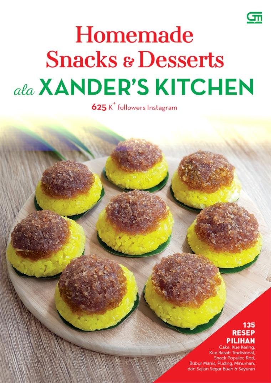 Homemade Snacks & Desserts ala XANDER'S KITCHEN by Junita Digital Book