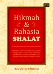 Cover Hikmah dan Rahasia Shalat oleh Ibnul Qayyim al-Jauziyyah