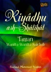 Cover Riyadhu ash-Shalihat oleh Badawi Mahmud Syaikh